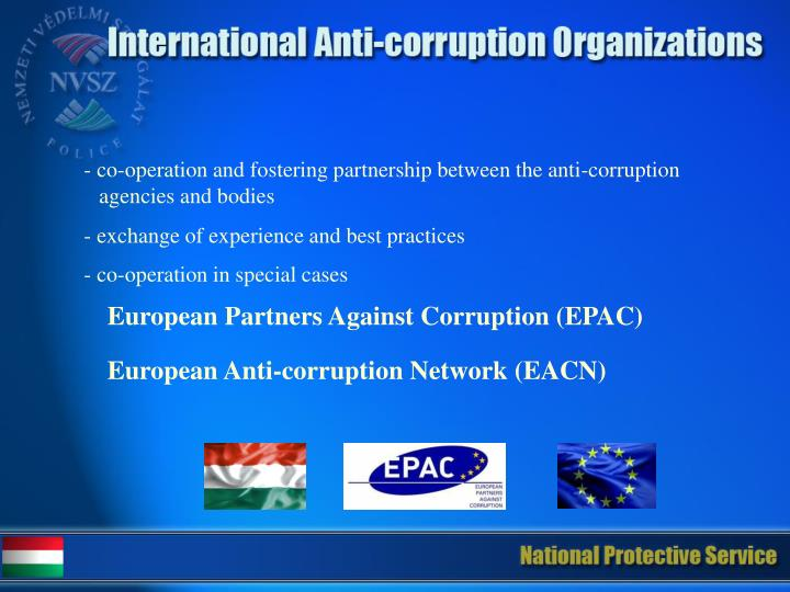 - co-operation and fostering partnership between the anti-corruption agencies and bodies