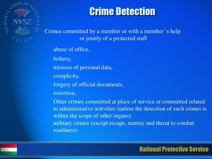 Crimes committed by a member or with a member' s help