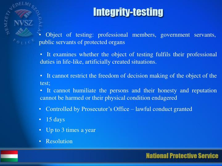 Object of testing: professional members, government servants, public servants of protected organs