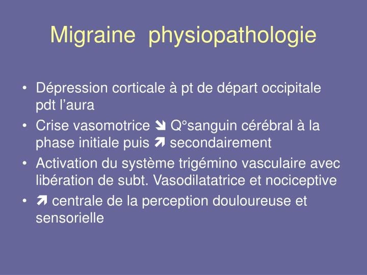 Migraine  physiopathologie