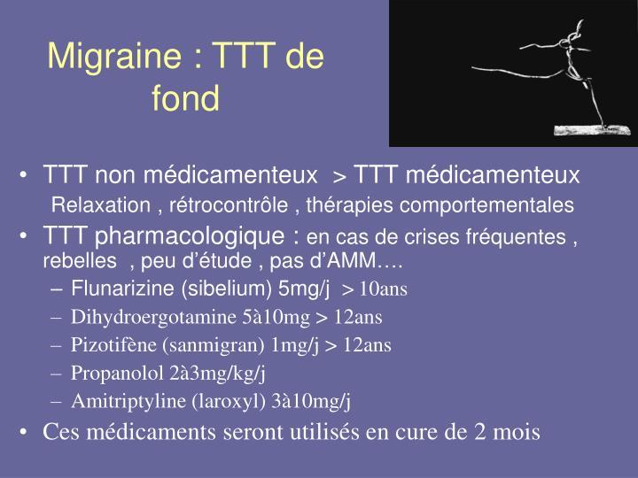 Migraine : TTT de fond