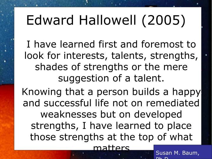 Edward Hallowell (2005)