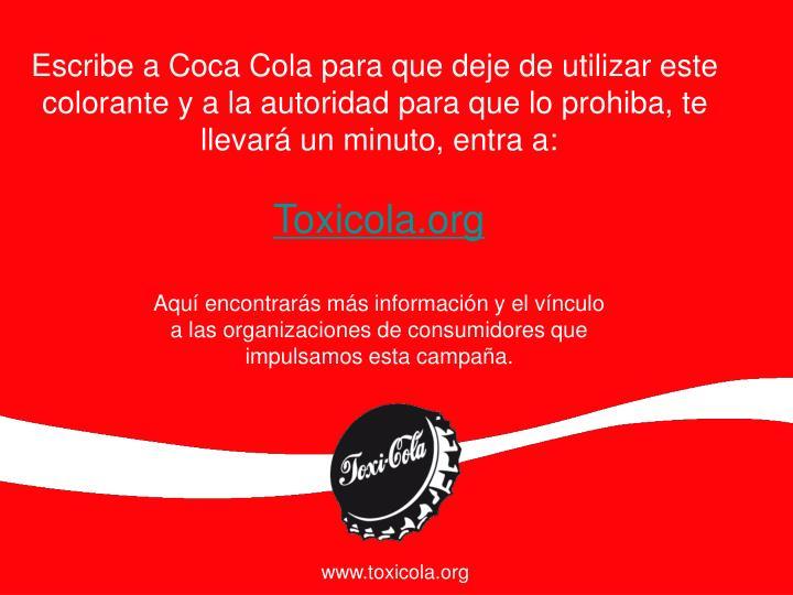 Escribe a Coca Cola para que deje de utilizar este