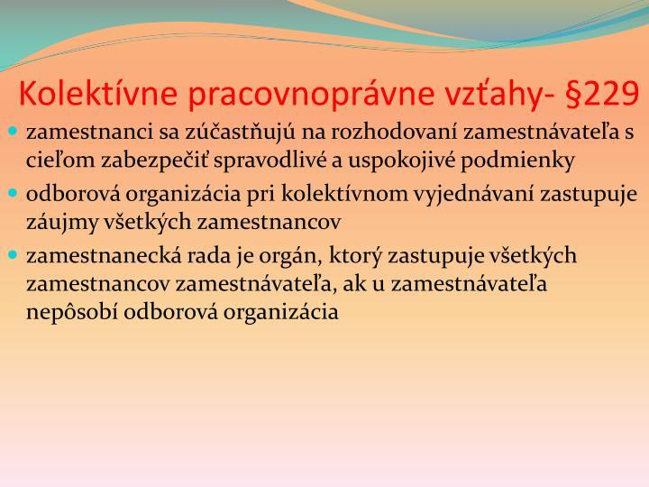 Kolektívne pracovnoprávne vzťahy- §229