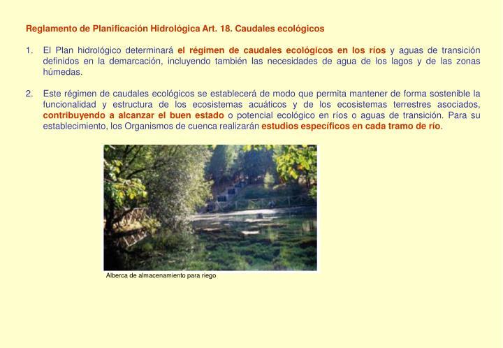 Reglamento de Planificación Hidrológica Art. 18. Caudales ecológicos