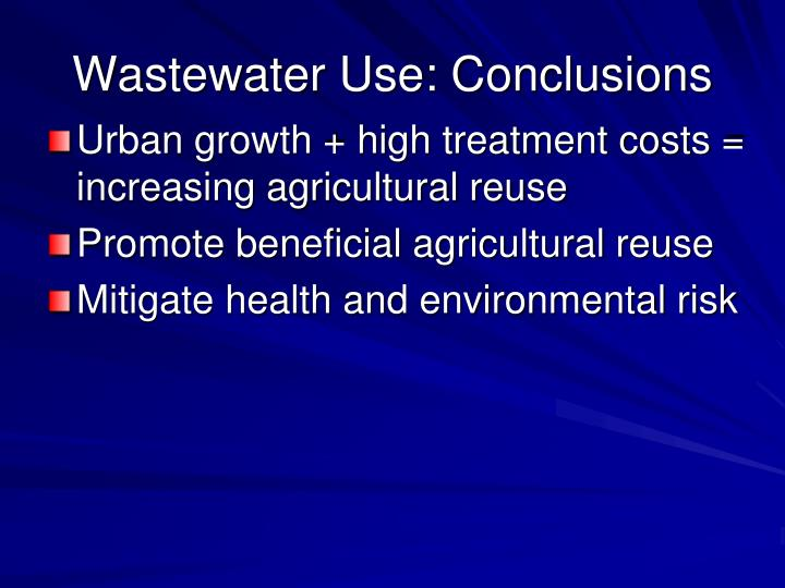 Wastewater Use: Conclusions
