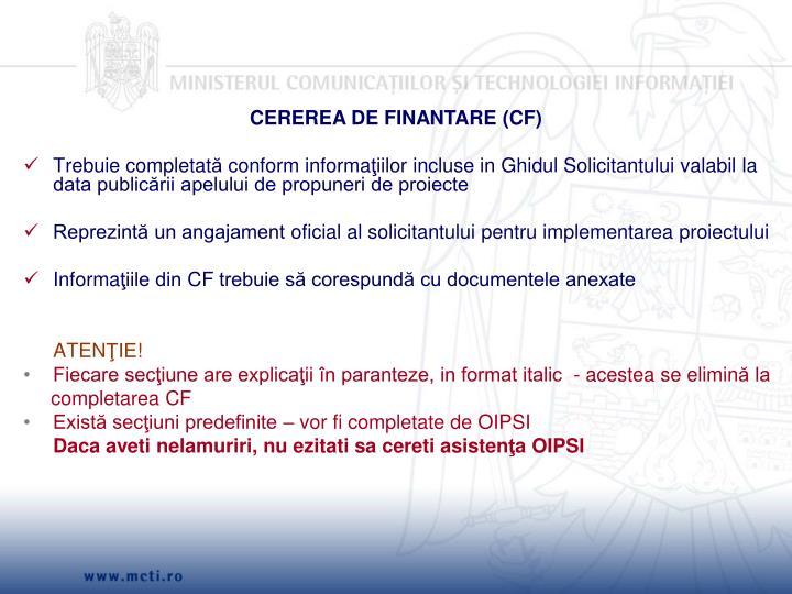 CEREREA DE FINANTARE (CF)