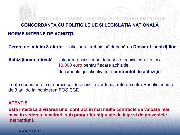 CONCORDANŢA CU POLITICILE UE ŞI LEGISLAŢIA NAŢIONALĂ