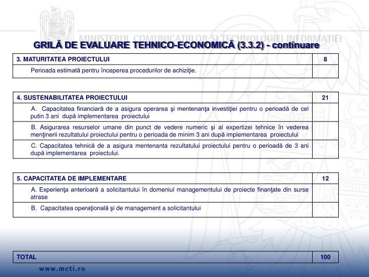 GRILĂ DE EVALUARE TEHNICO-ECONOMICĂ (3.3.2) - continuare