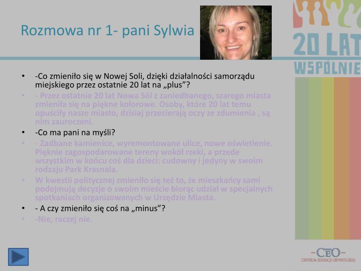 Rozmowa nr 1- pani Sylwia
