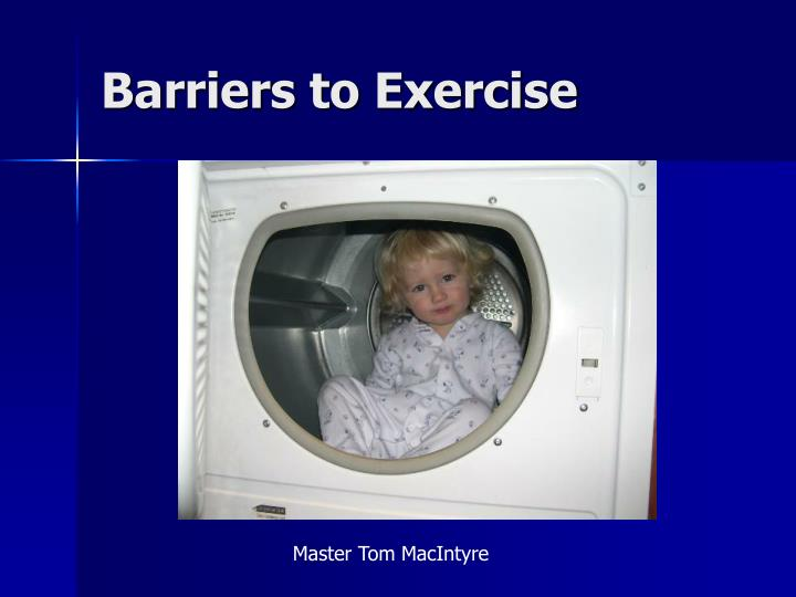 Barriers to Exercise