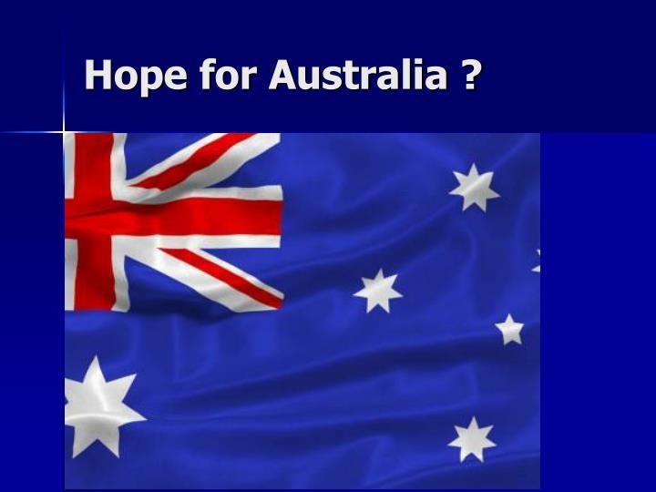 Hope for Australia ?