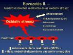 bevezet s ii a mikrovaszkul ris reaktivit s s az oxidat v stressz