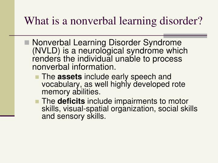 What is a nonverbal learning disorder