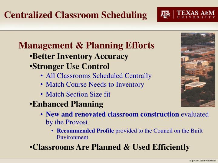 Centralized Classroom Scheduling