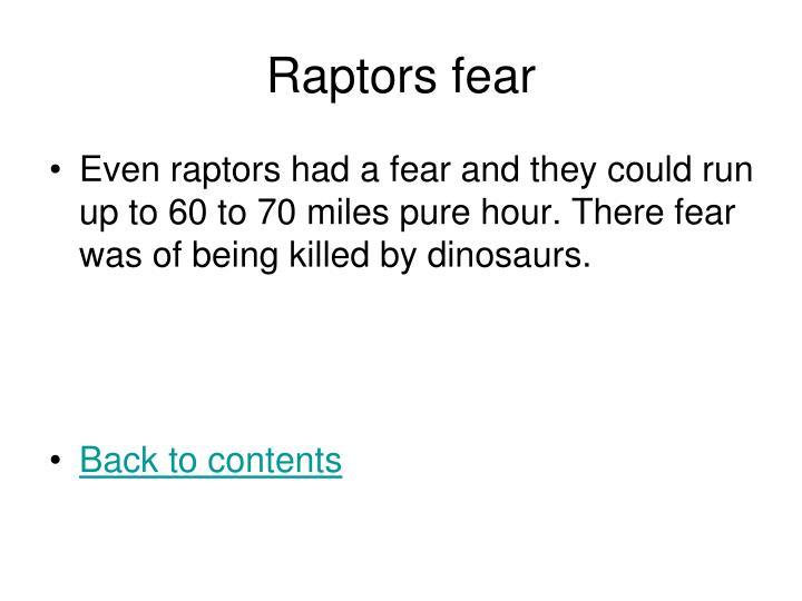 Raptors fear