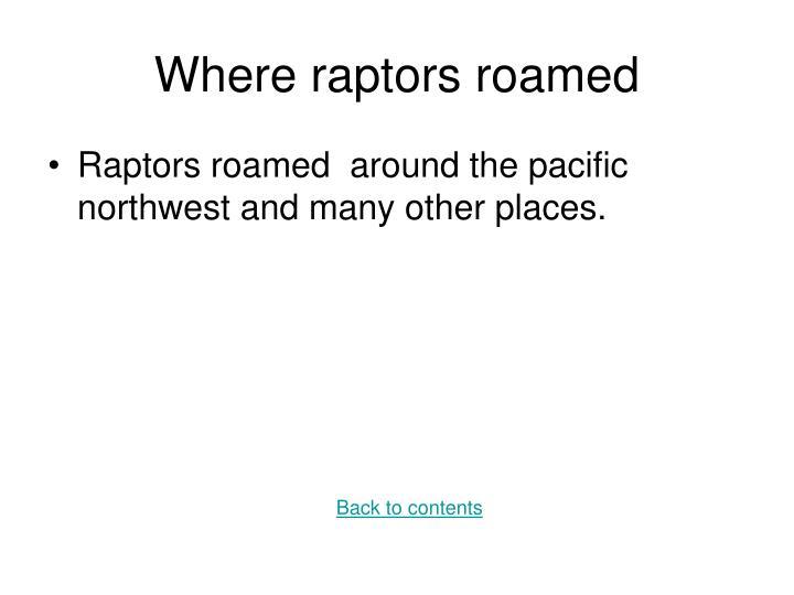 Where raptors roamed