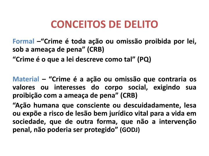 CONCEITOS DE DELITO