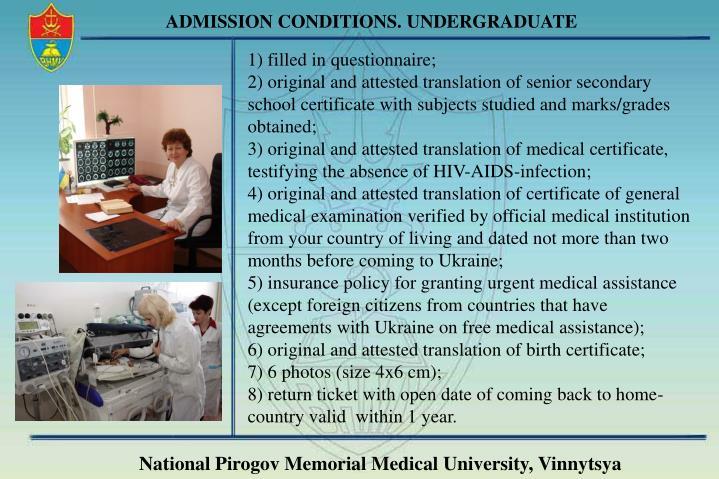 ADMISSION CONDITIONS. UNDERGRADUATE