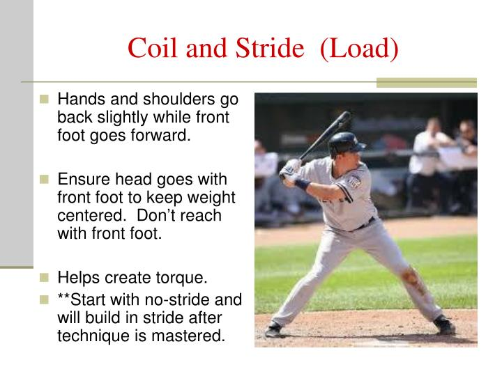 Coil and Stride  (Load)
