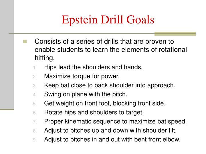 Epstein Drill Goals