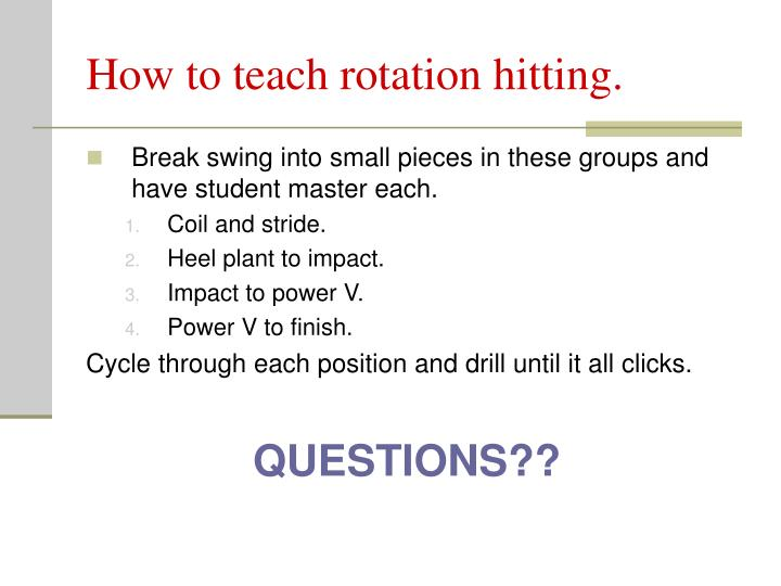 How to teach rotation hitting.