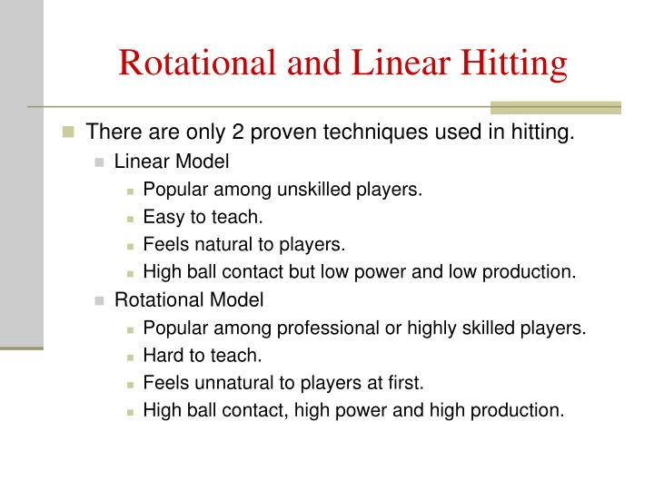 Rotational and linear hitting