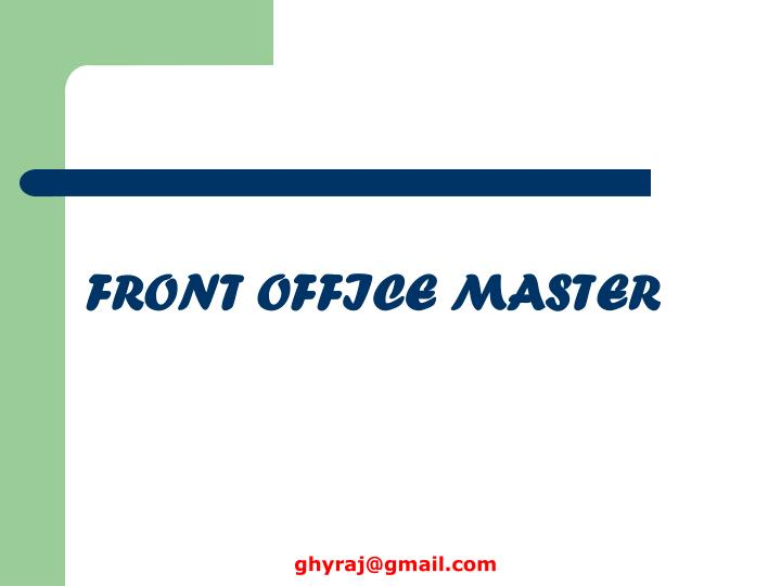 FRONT OFFICE MASTER