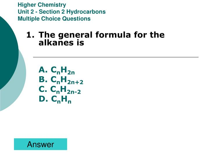 Higher chemistry unit 2 section 2 hydrocarbons multiple choice questions