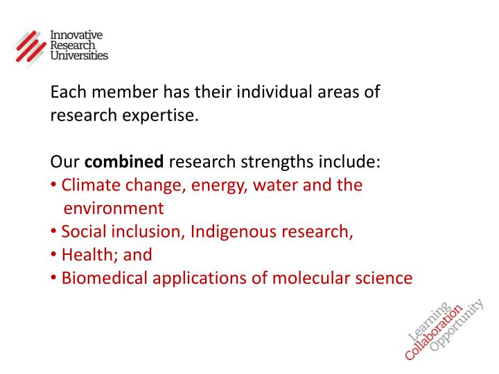 Each member has their individual areas of research expertise.