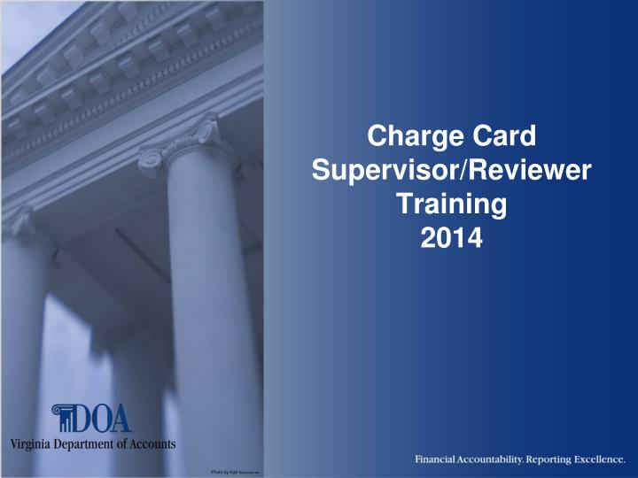 Charge card supervisor reviewer training 2014