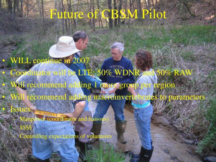 Future of CBSM Pilot