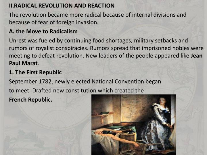 II.RADICAL REVOLUTION AND REACTION