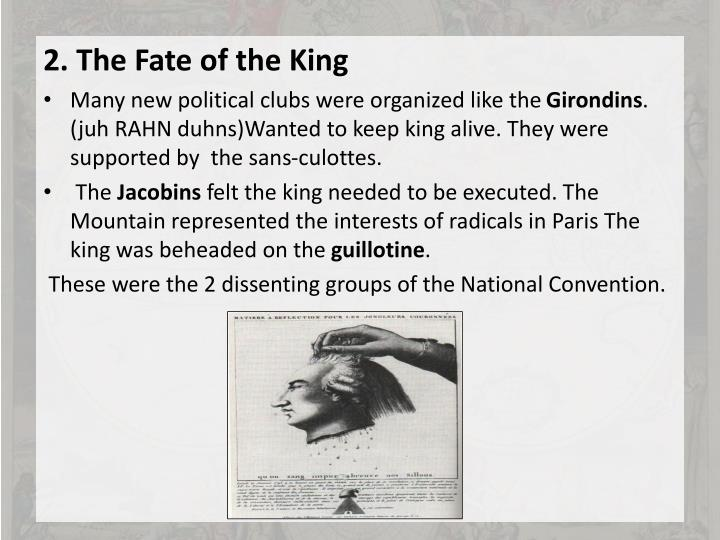 2. The Fate of the King