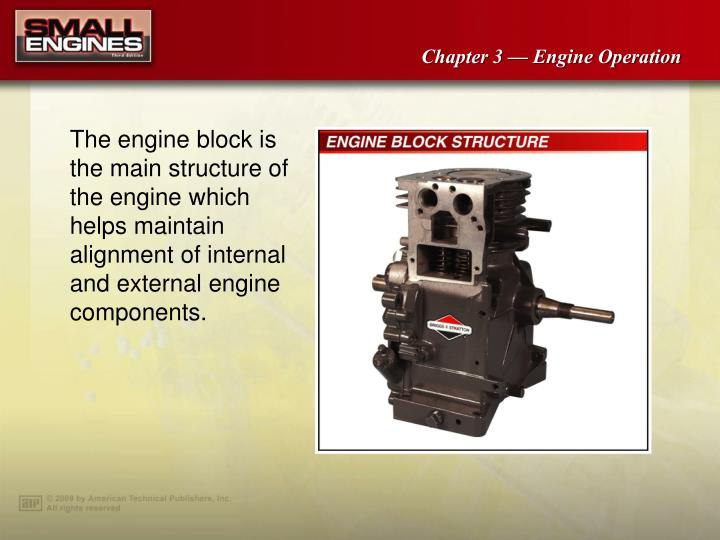 The engine block is the main structure of the engine which helps maintain alignment of internal and ...