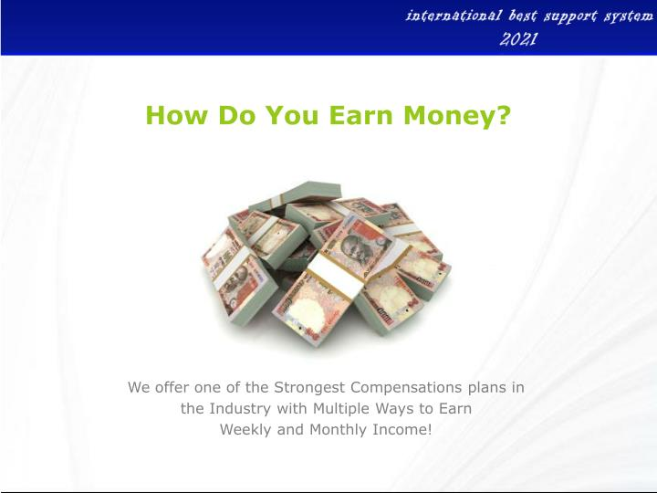 How Do You Earn Money?