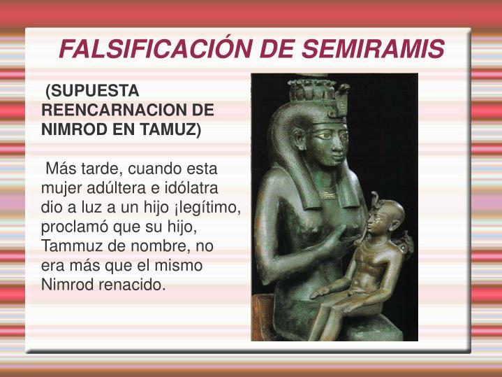 FALSIFICACIÓN DE SEMIRAMIS
