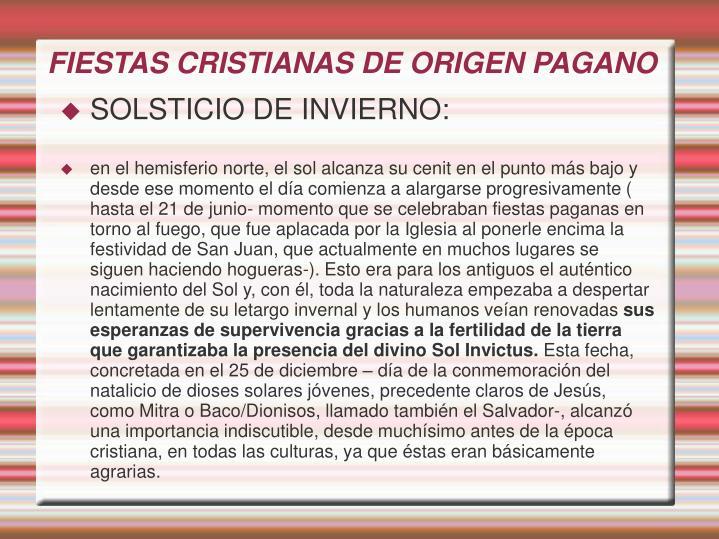FIESTAS CRISTIANAS DE ORIGEN PAGANO