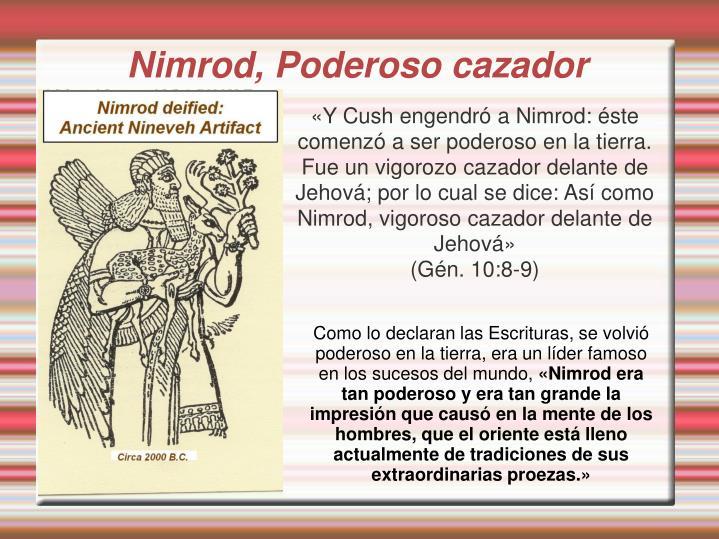 Nimrod, Poderoso cazador