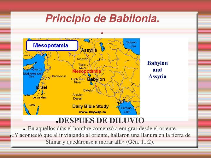 Principio de Babilonia.