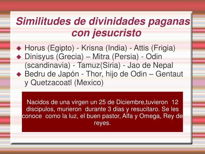 Similitudes de divinidades paganas