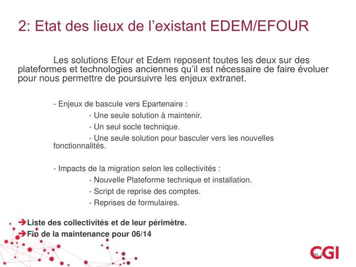 2: Etat des lieux de l'existant EDEM/EFOUR