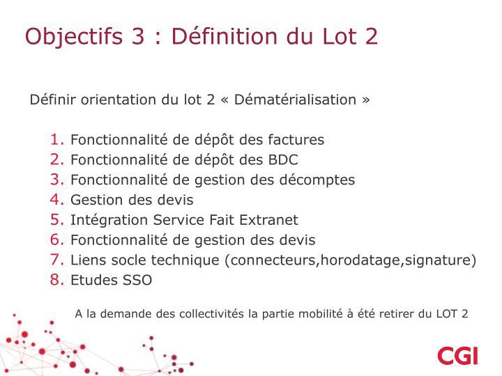 Objectifs 3 : Définition du Lot 2