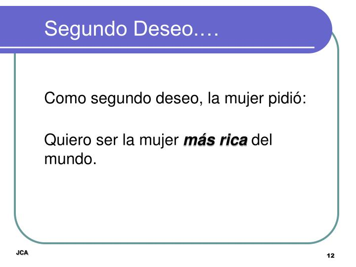 Segundo Deseo.…