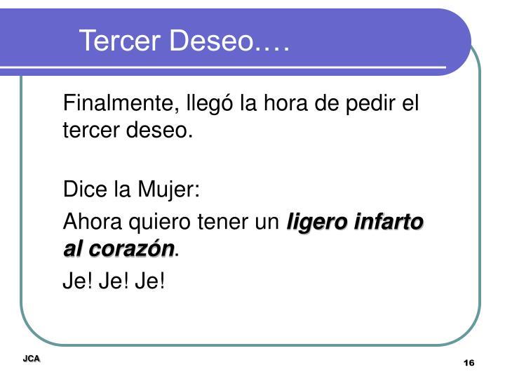 Tercer Deseo.…
