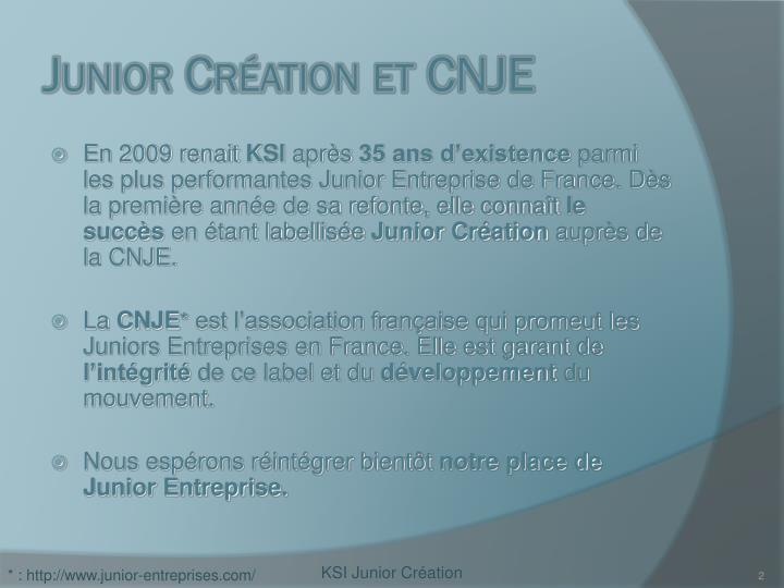 Junior cr ation et cnje