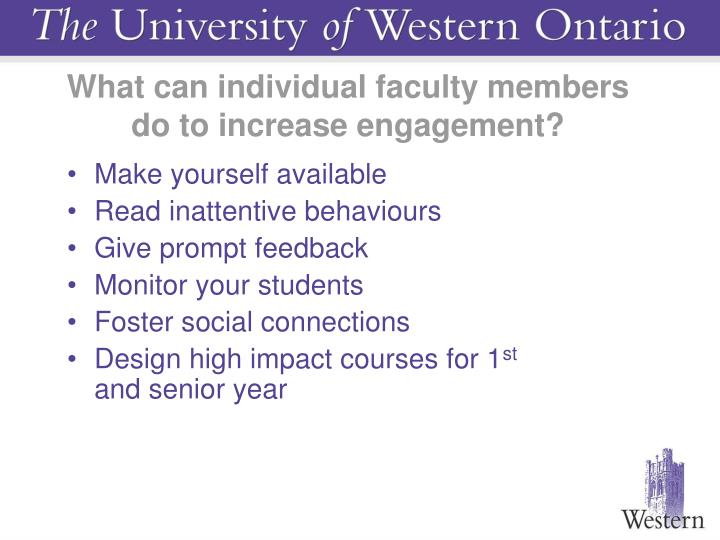 What can individual faculty members do to increase engagement?