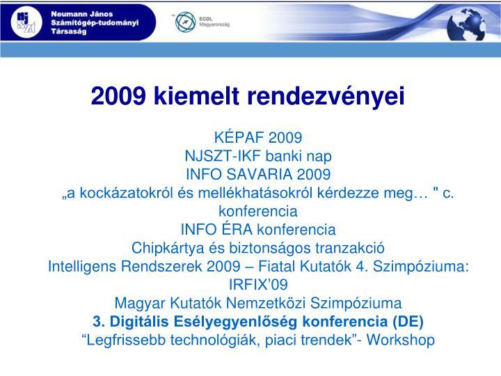 2009 kiemelt rendezvényei