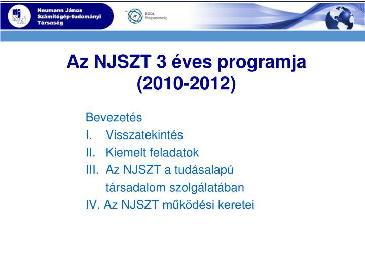 Az NJSZT 3 éves programja