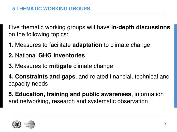 5 thematic working groups